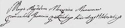 Польськомовний підпис Марії-Магдалени Мазепиної під купчою грамотою. Ігуменя за 1000 злотих продає маєток, який заповіла одна із черниць. Пояснює, що він віддалений від решти монастирських володінь і сестрам важко його доглядати. Підпис свідчить, що гетьманова мати писала часто, у тому числі польською. Навіть у похилому віці її рука не тремтіла